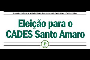 Conselho Regional de Meio Ambiente, Desenvolvimento Sustentável e Cultura de Paz - CADES – Regional Santo Amaro