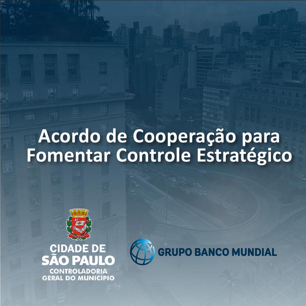 fundo com imagem da sede da Prefeitura. de um lado o brasão da Cidade de São Paulo/controladoria Geral do Município e do outro lado o Logo do grupo Banco Mundial