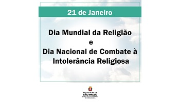 """Banner com a frase """"21 de Janeiro – Dia Mundial da Religião e Dia Nacional de Combate à Intolerância Religiosa"""""""