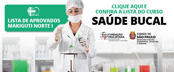 Arte gráfica com mulher ao fundo em um laboratório, ao lado está escrito confira a lista de aprovados do curso de saúde bucal