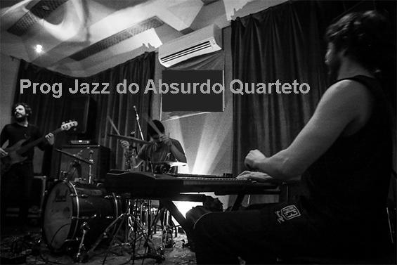Prog Jazz do Absurdo Quarteto