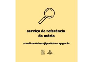 """Fundo salmão, escrito """"Serviço de referência da Mário"""" e o e-mail atendimento@prefeitura.sp.gov.br"""